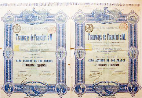 Zwei historische Aktien der Frankfurter Trambahn Gesellschaft (Societe anonyme Tramways de Francfort sur Main)