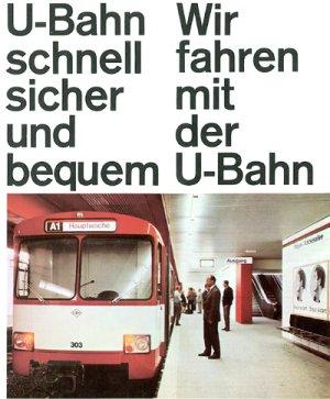 Titelblatt eines Faltprospektes über die neue U-Bahn aus dem Jahr 1968